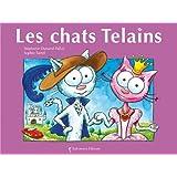 Les chats Telainspar St�phanie Dunand-Pallaz