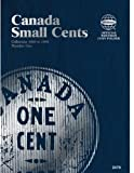 Canadian Folder Small Cents Vol. 1 (Official Whitman Coin Folder)