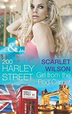 200 Harley Street: Girl from the Red Carpet (Mills & Boon Medical) (200 Harley Street - Book 2)