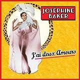 Jos�phine Baker : J'ai deux amours / 26 Chansons