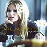 Play Onby Carrie Underwood