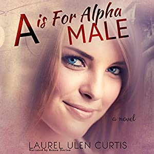 A Is for Alpha Male Audiobook