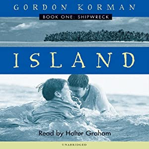 Shipwreck: Island, Book 1 | [Gordon Korman]