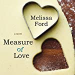 Measure of Love   Melissa Ford
