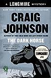 The Dark Horse: A Walt Longmire Mystery (A Longmire Mystery)