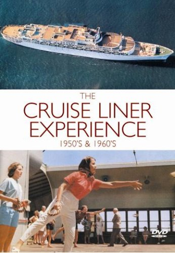The Cruise Liner Experience - The 1950s And 1960s [DVD]