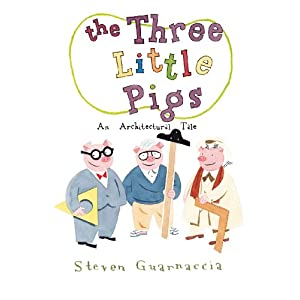 Amazon.com: The Three Little Pigs: An Architectural Tale ...