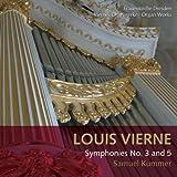 echange, troc  - Vierne : Symphonies pour orgue n 3 et 5. Kummer.