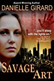 Savage Art (A Chilling Suspense Novel)