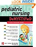Pediatric Nursing Demystified