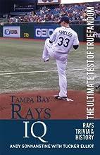 Tampa Bay Rays IQ The Ultimate Test of True Fandom