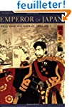 Emperor of Japan - Meriji & His World...