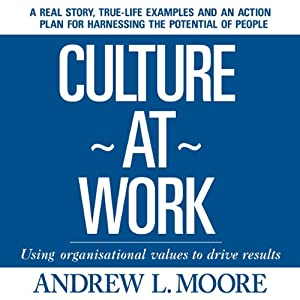 Culture at Work | [Andrew L. Moore]