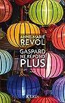Gaspard ne r�pond plus par Revol