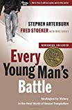 img - for Every Young Man's Battle: Strategies for Victory in the Real World of Sexual Temptation (The Every Man Series) book / textbook / text book