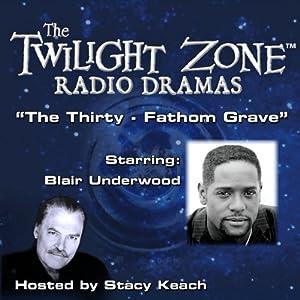 The Thirty-Fathom Grave Radio/TV Program