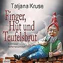 Finger, Hut und Teufelsbrut: Kommissar Seifferheld ermittelt Hörbuch von Tatjana Kruse Gesprochen von: Jo Kern