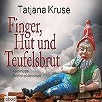 Finger, Hut und Teufelsbrut: Kommissar Seifferheld ermittelt | Tatjana Kruse