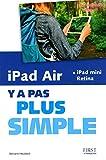 iPad Air et iPad mini Retina Y a pas plus simple