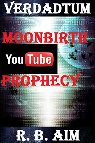 verdadtum-moonbirth-youtube-prophecy-english-edition