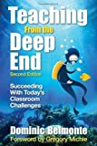 img - for Teaching From the Deep End: Succeeding With Today's Classroom Challenges by Dominic V. Belmonte (2009-09-14) book / textbook / text book