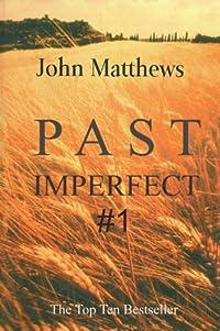 http://www.freeebooksdaily.com/2014/09/past-imperfect-1-by-john-matthews.html