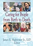img - for Caring for People from Birth to Death book / textbook / text book