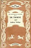 Dr. Thorne (0701112514) by Anthony Trollope