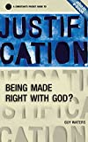 img - for Justification: A Christian's Pocket Guide to being made right with God book / textbook / text book