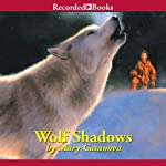 Wolf Shadows | Mary Casanova