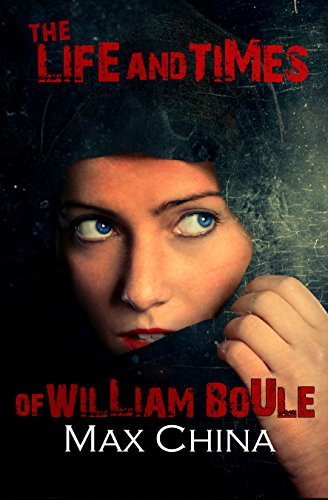 the-life-and-times-of-william-boule-a-gripping-serial-killer-thriller-english-edition