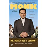 "Mr. Monk Goes to Germanyvon ""Lee Goldberg"""