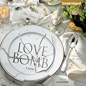 Love Bomb | [Lisa Zeidner]