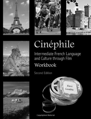 Cinephile Workbook: Intermediate French Language and...