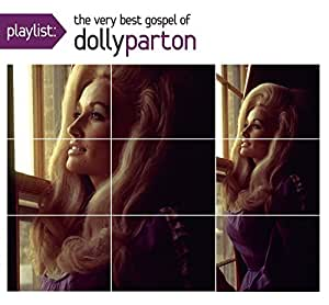 Buy Playlist The Very Best Gospel Of Dolly Parton Online