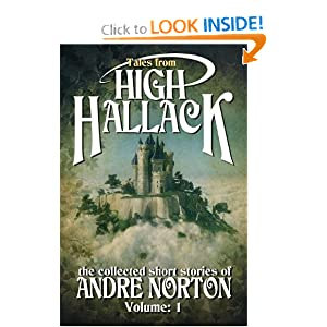 Tales From High Hallack, Volume 1: The Collected Short Stories of Andre Norton, Volume 1 by Andre Norton
