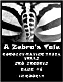 img - for Coconut-Eating-Zebra tells SEO Secrets of Ranking #1 in Google book / textbook / text book