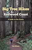 Search : Big Tree Hikes of the Redwood Coast