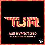 Ass Hypnotized (Original Club Mix)