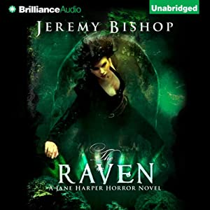 The Raven: A Jane Harper Horror Novel, Book 2 | [Jeremy Bishop]