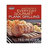 Napoleon's Everyday Plank Grillingby Ted Reader