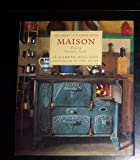 Maison: French Country Style