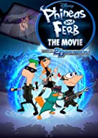 Disney Phineas and Ferb The Movie - Across The 2nd Dimension