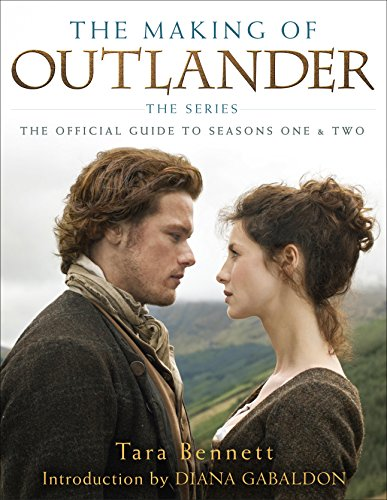 the-making-of-outlander-the-series-the-official-guide-to-seasons-one-two