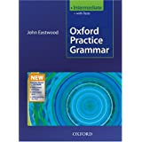Oxford Practice Grammar Intermediate 2008 with answerspar John Eastwood