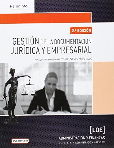 Gestión de la documentación jurídica y empresarial (Administracion Y Gestion)