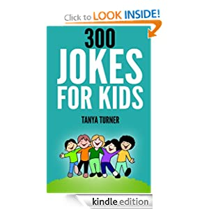 300 Jokes for Kids Tanya Turner