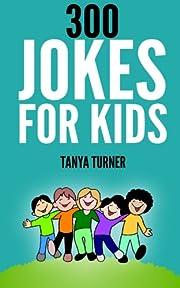 300 Jokes for Kids