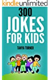 300 Jokes for Kids (English Edition)