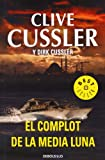 Clive Cussler El complot de la media luna / Crescent Dawn (Dirk Pitt)